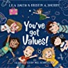 You've Got Values! (You've Got, #2)