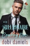 Her Billionaire Cowboy Doc (Dexington Medical Billionaire Romance, #6)