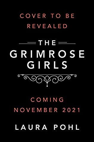 The Grimrose Girls (Grimrose Girls, #1)