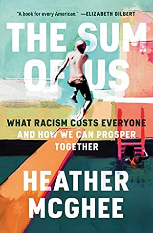 The Sum of Us by Heather  McGhee