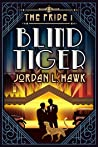 Blind Tiger (The Pride, #1)