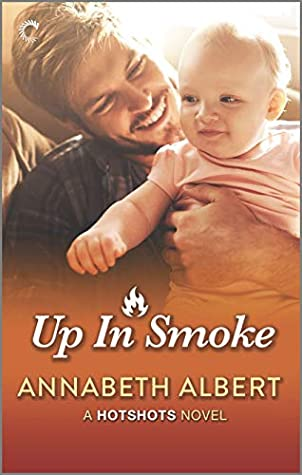 Up in Smoke (Hotshots #4)