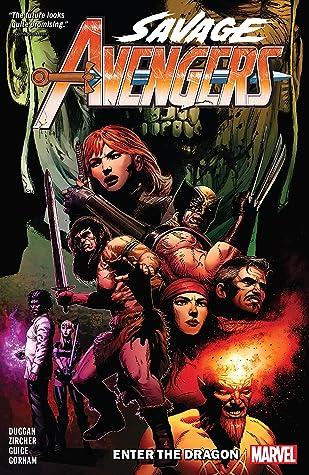 Savage Avengers, Vol. 3: Enter the Dragon