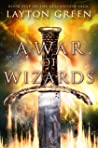 A War of Wizards: Book Five of the Blackwood Saga