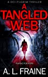 A Tangled Web (A DCI Pilgrim Thriller, #2)