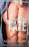 Fighting Fate (Fate, #1)