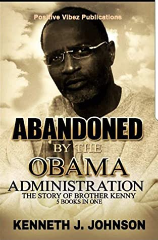 Abandoned By The Obama Administration