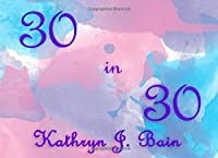 30 in 30: 30 Blessings in 30 Days