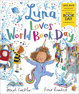 Luna Loves World Book Day by Joseph Coelho