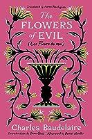 The Flowers of Evil: (Les Fleurs du mal)
