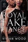 Royal Fake Fiancé (Dirty Royals, #3)