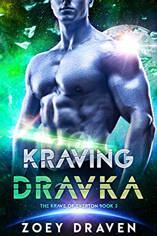 Kraving Dravka (The Krave of Everton Book 3)