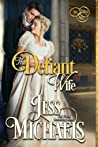 The Defiant Wife (The Three Mrs #2)