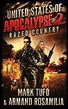 United States of Apocalypse 2: Razed Country (United States of Apocalypse, #2)