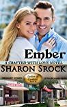 Ember (Crafted with Love, book 1)