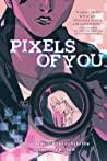 Pixels of You