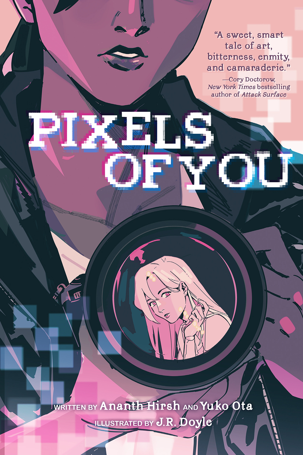 Pixels of You by Ananth Hirsh