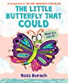 The Little Butterfly That Could (Butterfly Series)