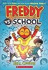 Freddy vs. School, Book #1