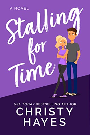 Stalling for Time (Kiss & Tell, #1)