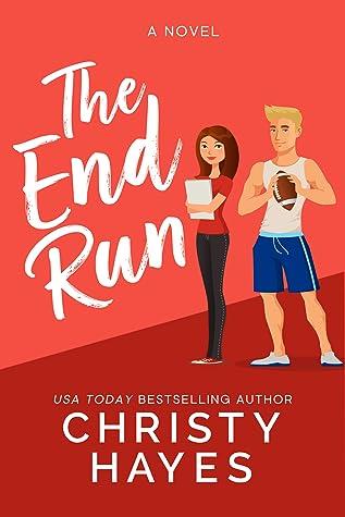 The End Run (Kiss & Tell, #2)