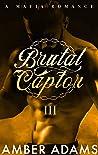 Brutal Captor III: Russian Mafia Arranged Marriage Romance
