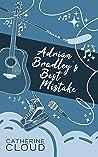 Adrian Bradley's Best Mistake by Catherine Cloud