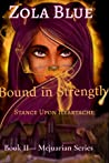 Bound in Strength (The Mejuarian Series)