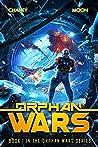 Orphan Wars (Orphan Wars, #1)