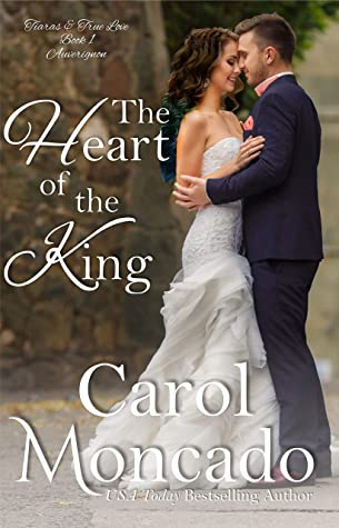 The Heart of the King: Contemporary Christian Romance (Tiaras & True Love Book 1)