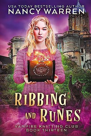 Ribbing and Runes (Vampire Knitting Club #13)