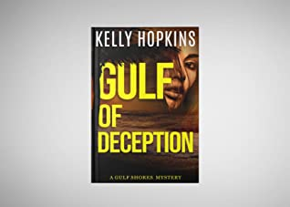 Gulf of Deception (Gulf Shores Mysteries, #1)