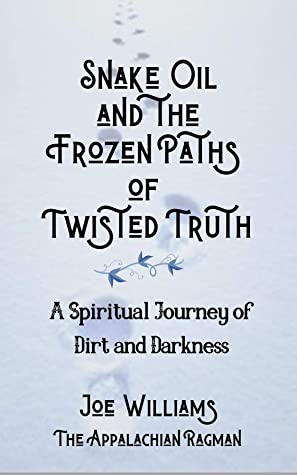 Snake Oil and the Frozen Paths of Twisted Truth