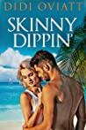 Skinny Dippin'