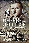 George Jellicoe: SAS and SBS Commander
