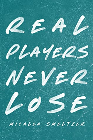 Real Players Never Lose (The Boys, #3)