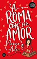 A Roma sin amor (When in Rome, #1)