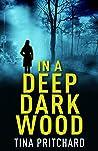 In a Deep Dark Wood