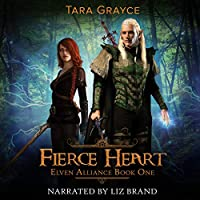 Fierce Heart (Elven Alliance #1)