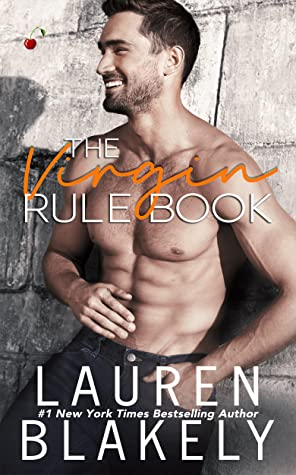 The Virgin Rule Book (Rules of Love, #1)
