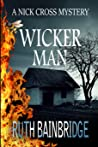 The Wicker Man (Nick Cross Mysteries, #4)