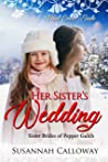 Her Sister's Wedding (Sister Brides of Pepper Gulch Book 1)