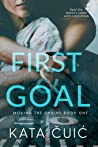 First and Goal (Moving the Chains, #1)