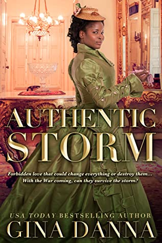 Authentic Storm: An American Civil War Novel (Hearts Touched By Fire Book 5)
