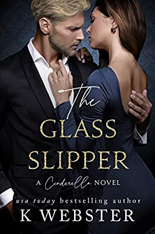 The Glass Slipper (Cinderella, #3)
