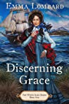 Discerning Grace (The White Sails Series, #1)