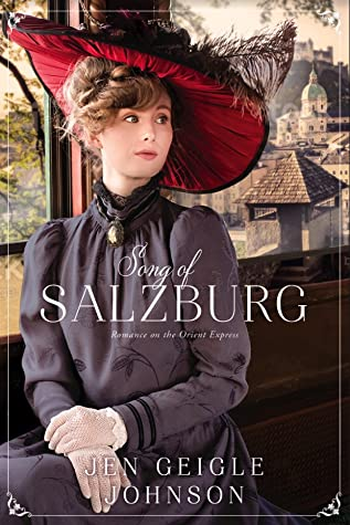 Song of Salzburg (Romance on the Orient Express, #4)
