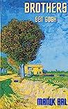 Brothers Sen Gogh by Manik Bal