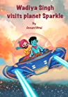 Wadiya Singh visits planet Sparkle by Annant Mittal