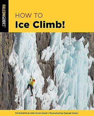 How to Ice Climb!